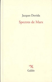 DERRIDA, Jacques - Spectres De Marx